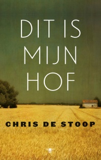 Dit is mijn hof - Chris De Stoop (2015)