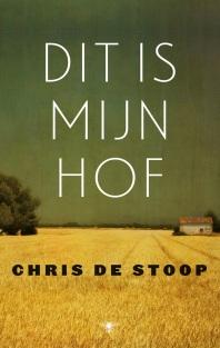 Dit is mijn hof - Chris De Stoop (2015)