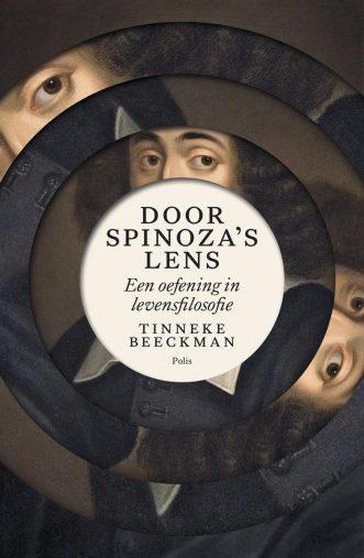 door spinoza's lens een oefening in levensfilosofie Tinneke Beeckman