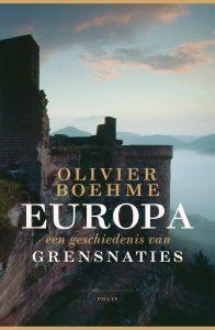 Europa: een geschiedenis van grensnaties (Olivier Boehme, 2016)