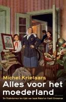 Alles voor het moederland - Michel Krielaars (2017)