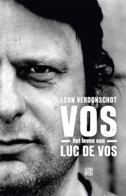 Vos Het leven van Luc De Vos - Leon Verdonschot - Lebowski - 2017