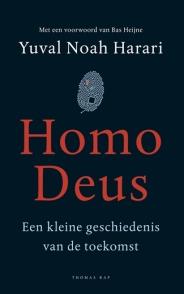 homo deus een kleine geschiedenis van de toekomst yuval noah harari