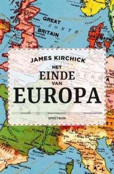 het einde van europa james kirchick uniekboek spectrum 2017